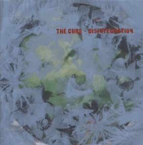 The Cure's Disintegration (Extended)